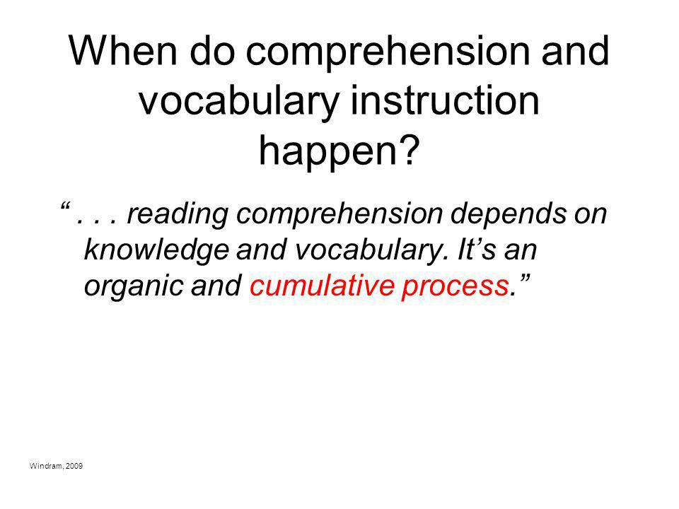 When do comprehension and vocabulary instruction happen
