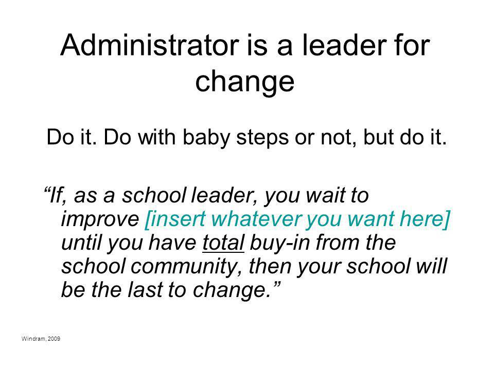 Administrator is a leader for change
