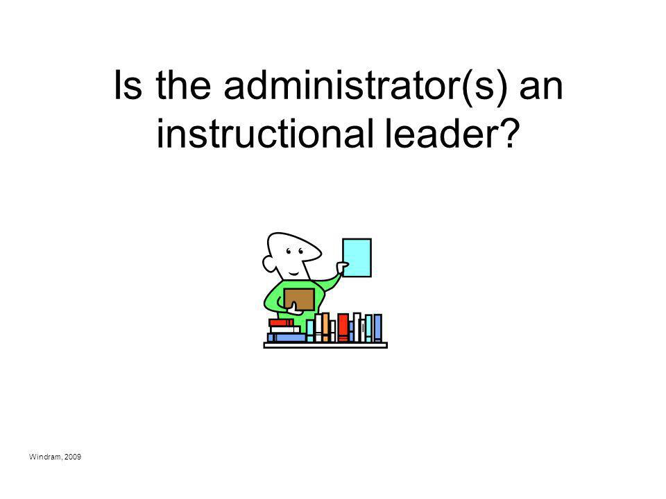Is the administrator(s) an instructional leader