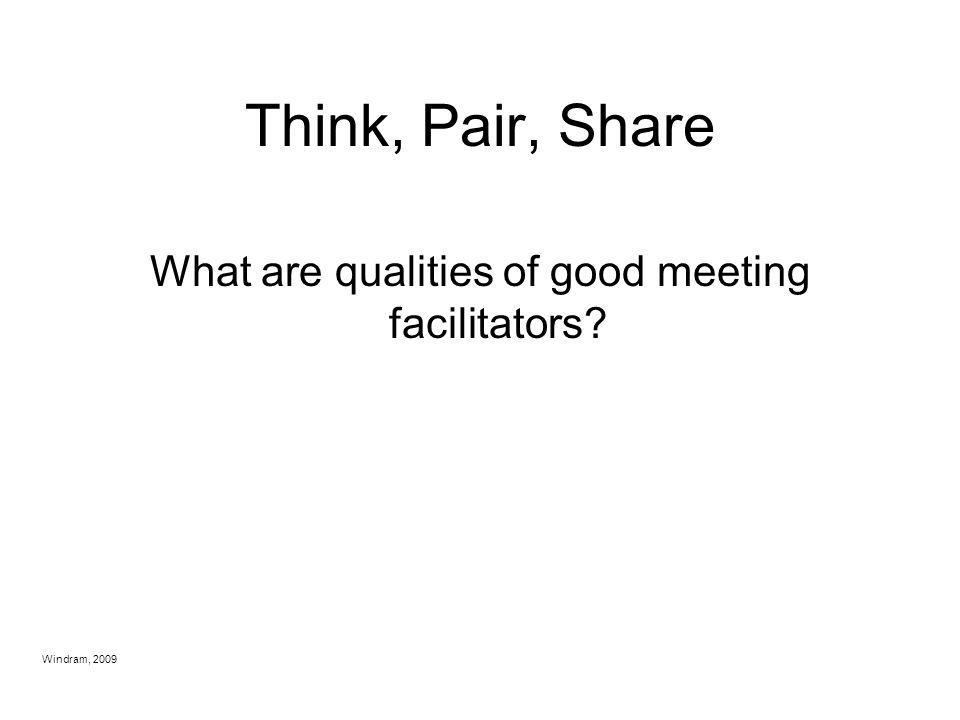What are qualities of good meeting facilitators