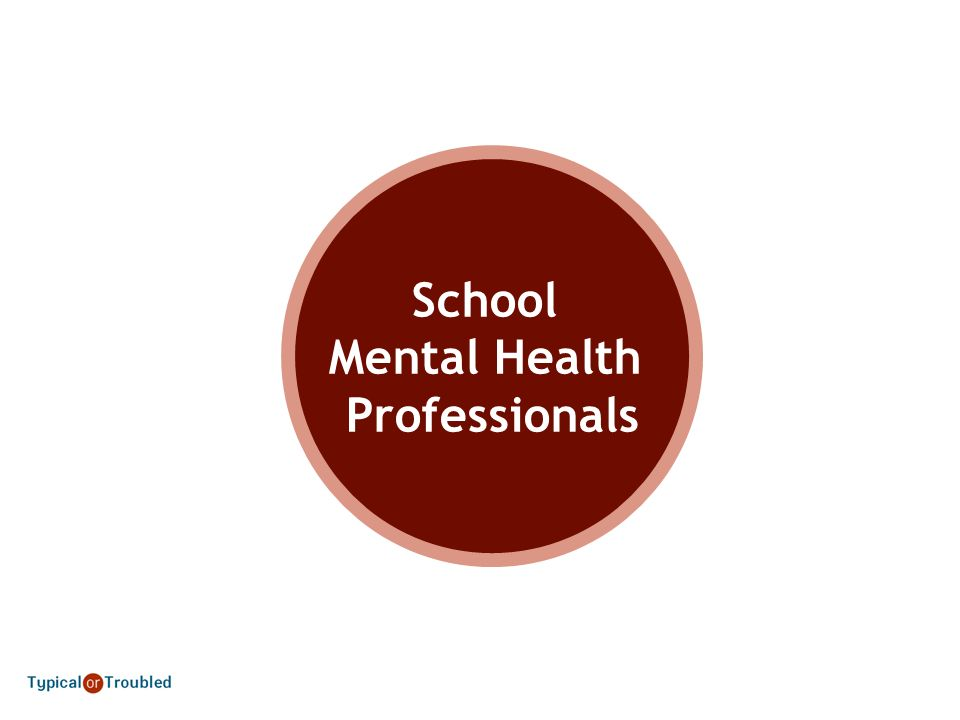 School Mental Health Professionals