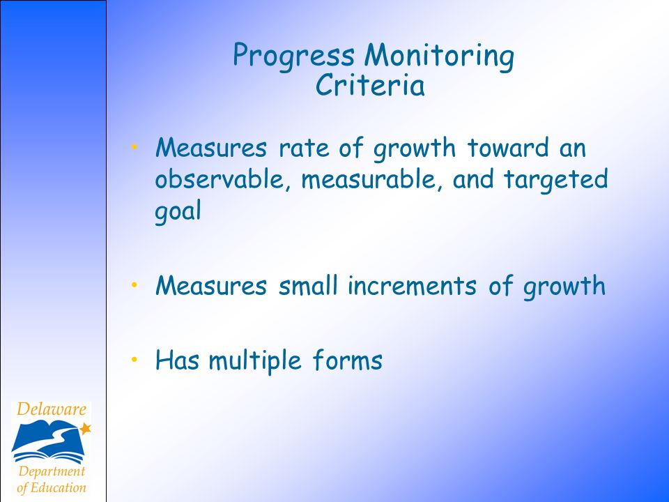 Progress Monitoring Criteria