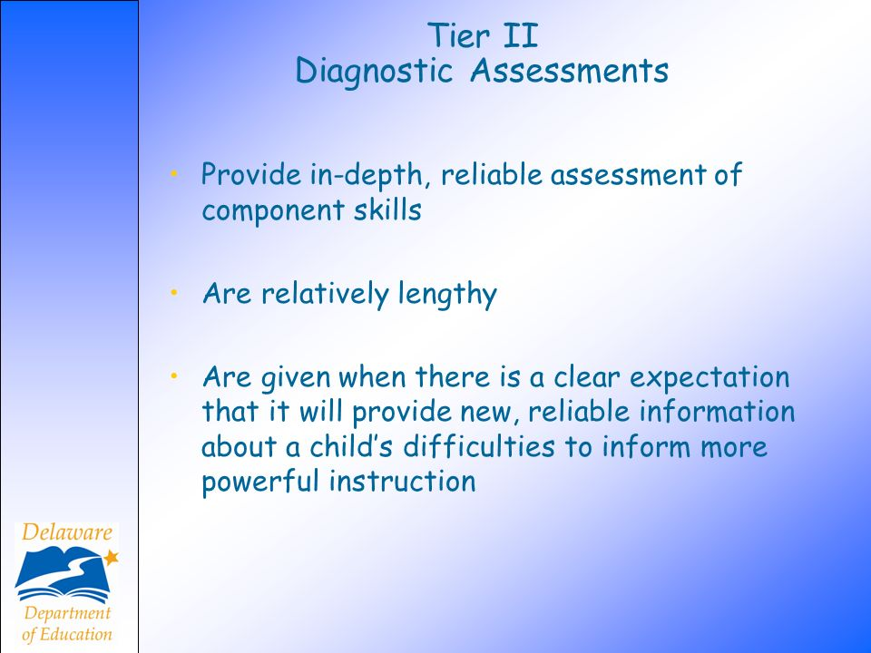Tier II Diagnostic Assessments