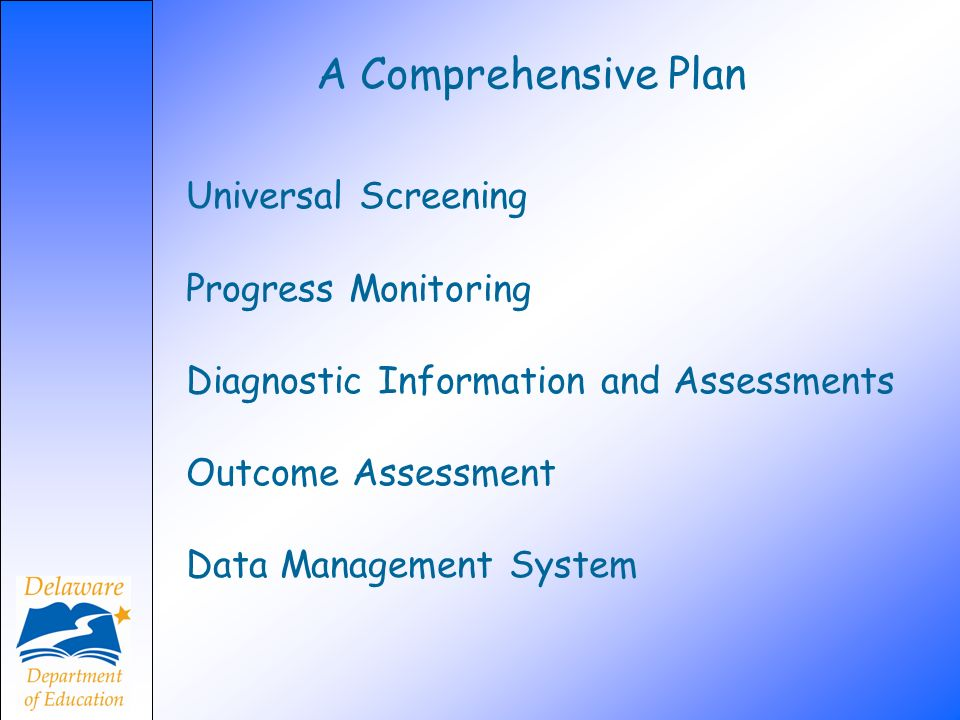 A Comprehensive Plan Universal Screening Progress Monitoring
