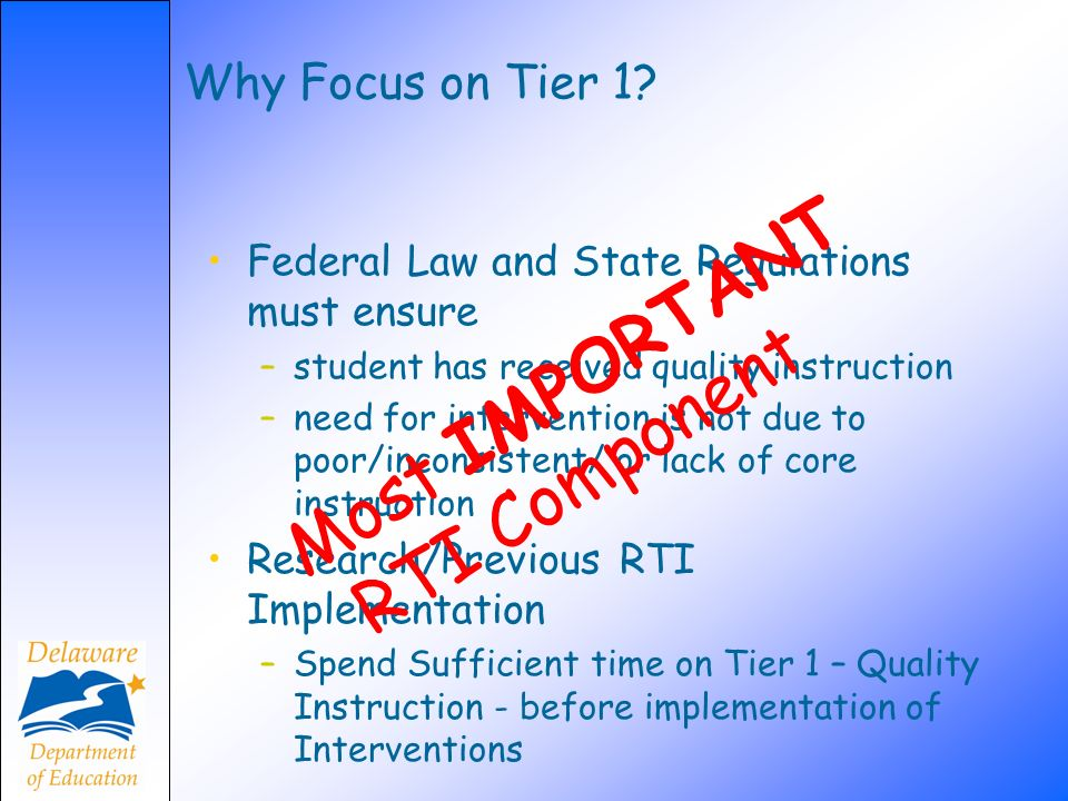 Most IMPORTANT RTI Component