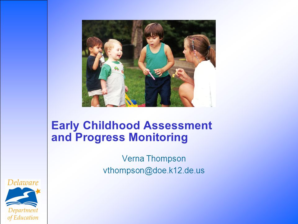 Early Childhood Assessment and Progress Monitoring