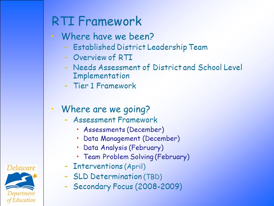 RTI Framework Where have we been Where are we going