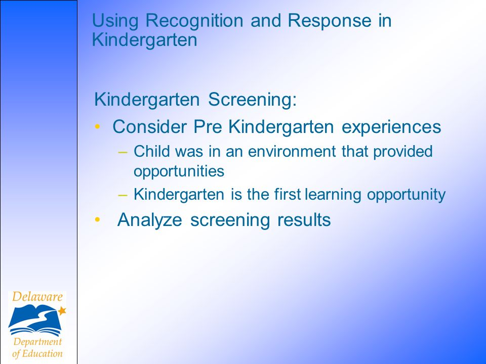 Using Recognition and Response in Kindergarten