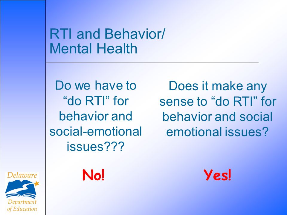 RTI and Behavior/ Mental Health
