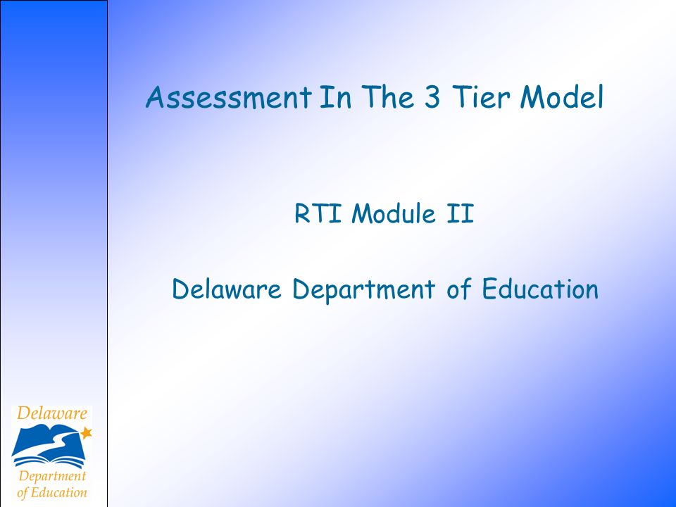 Assessment In The 3 Tier Model