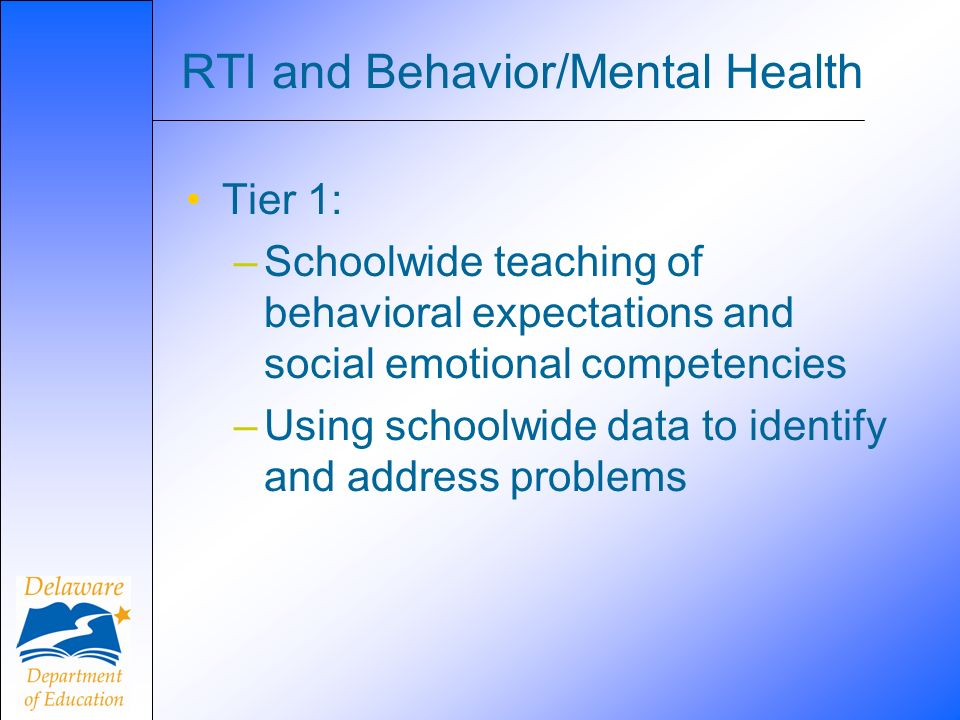 RTI and Behavior/Mental Health