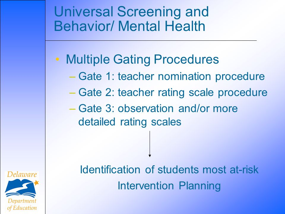 Universal Screening and Behavior/ Mental Health