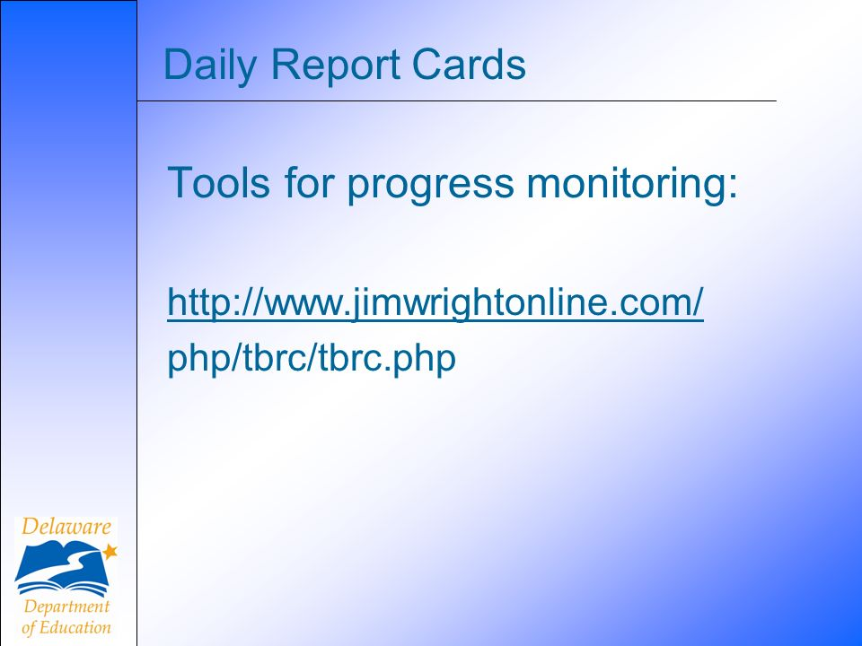 Tools for progress monitoring: