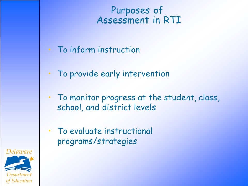 Purposes of Assessment in RTI