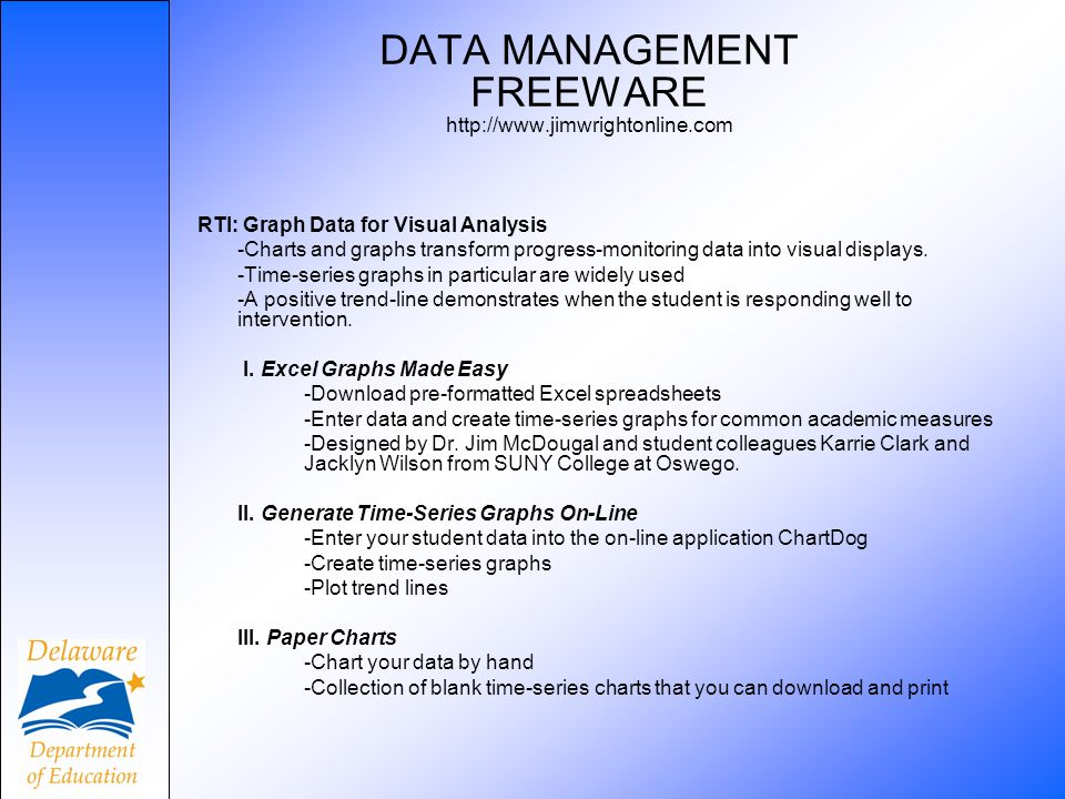 DATA MANAGEMENT FREEWARE http://www.jimwrightonline.com
