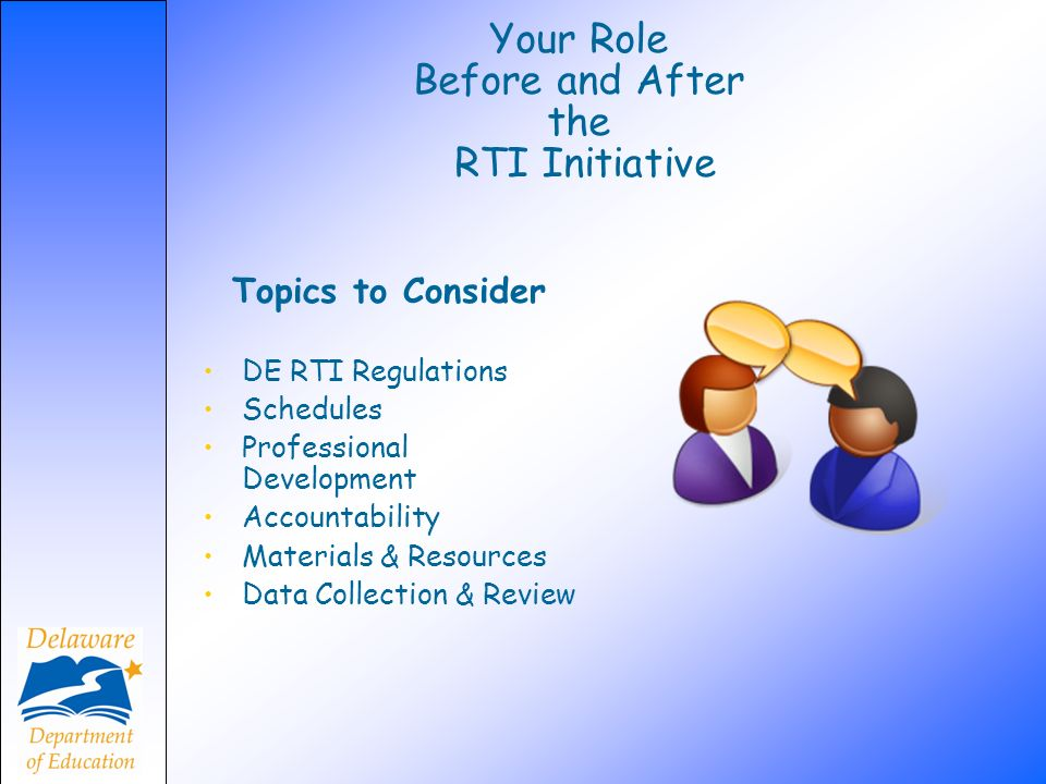 Your Role Before and After the RTI Initiative