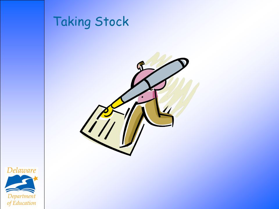 Taking Stock Introduce the homework assignment by handing out the Taking Stock of. Assessments worksheets ( see Kathy's form titled Taking Stock of.