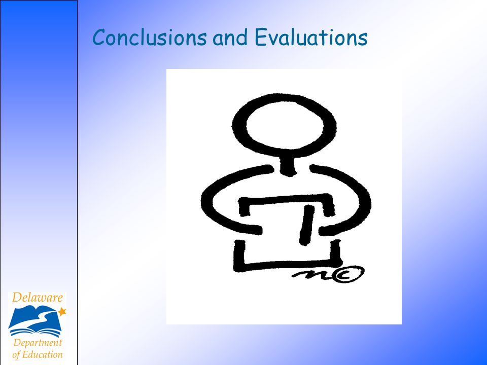 Conclusions and Evaluations