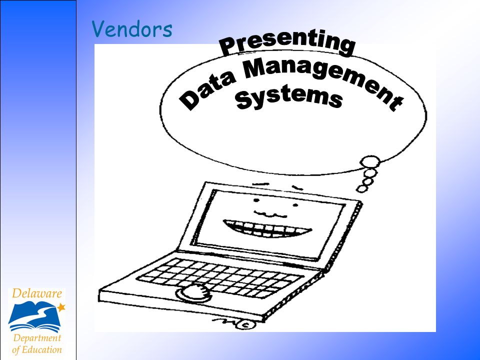 Vendors Presenting Data Management Systems
