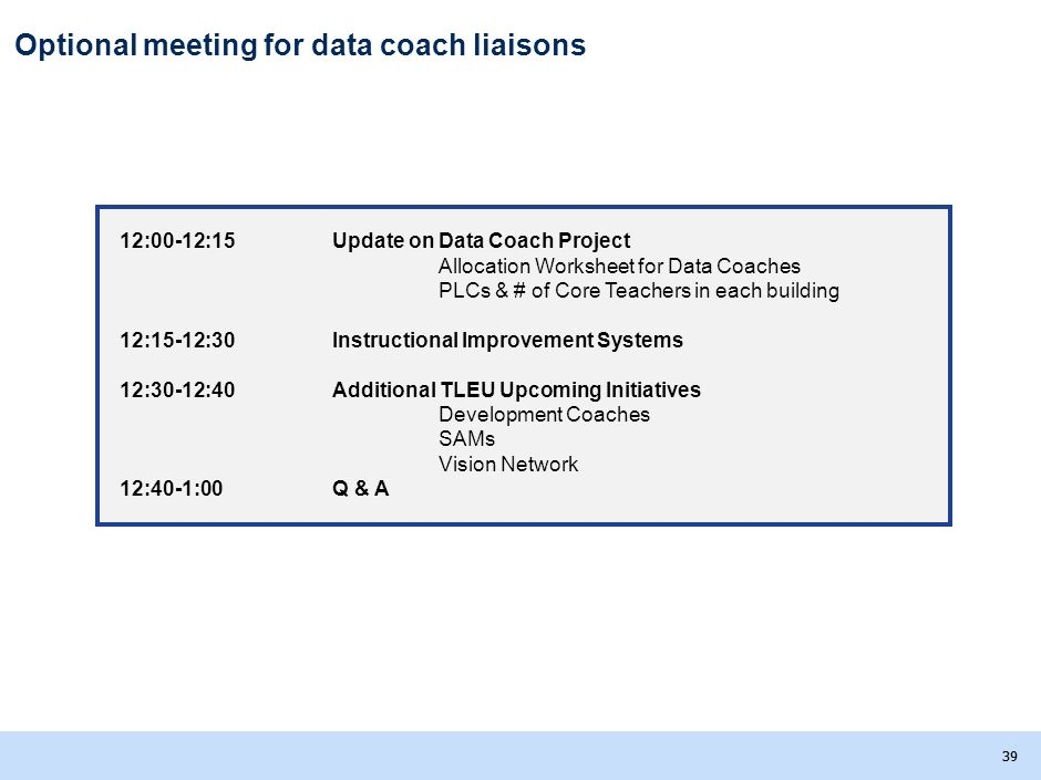 Optional meeting for data coach liaisons