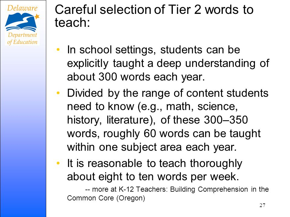 Careful selection of Tier 2 words to teach: