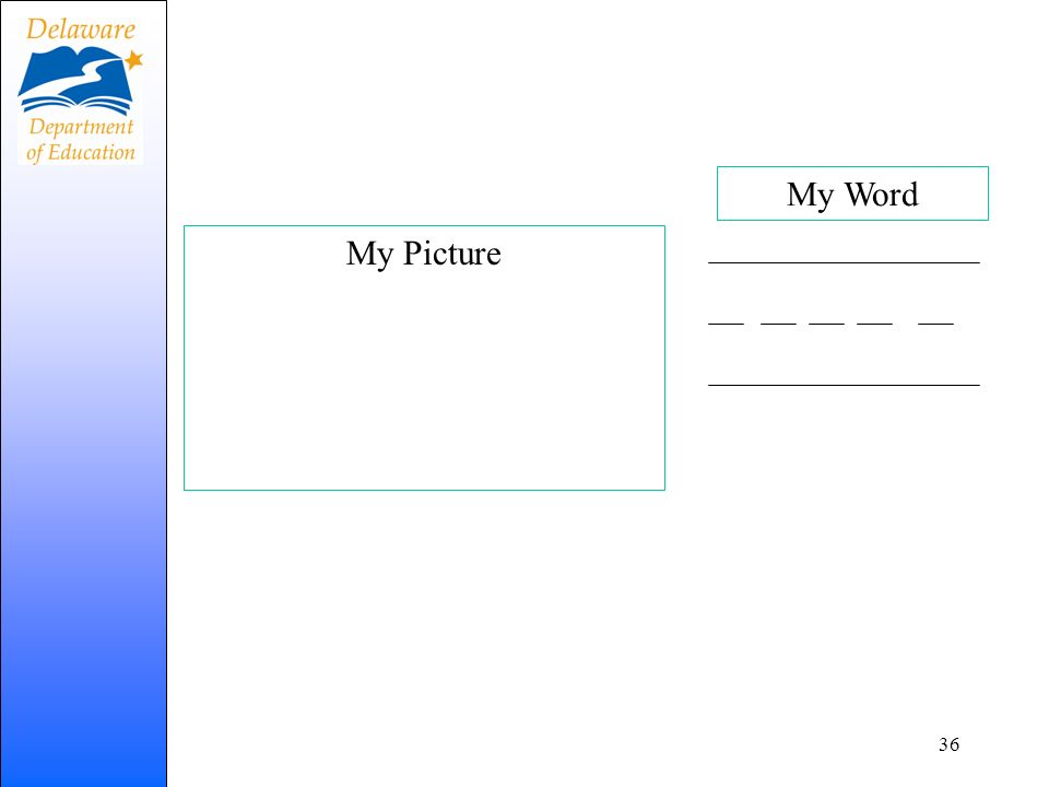 My Word My Picture This activity is geared more toward KN learners.
