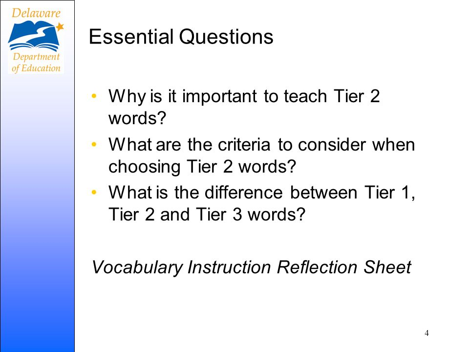 Essential Questions Why is it important to teach Tier 2 words