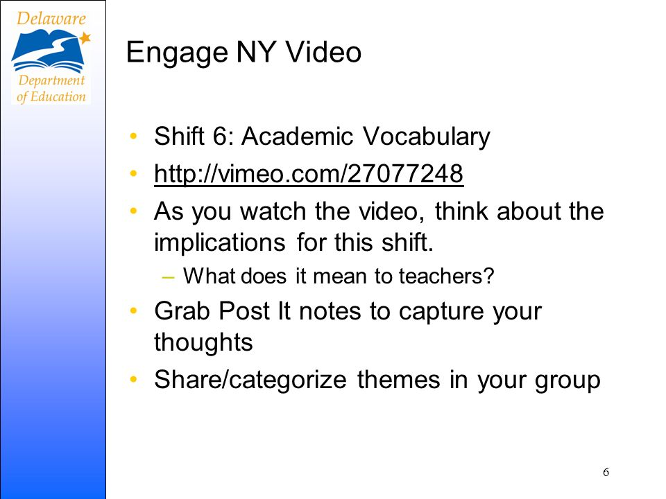 Engage NY Video Shift 6: Academic Vocabulary