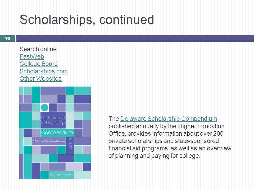 Scholarships, continued