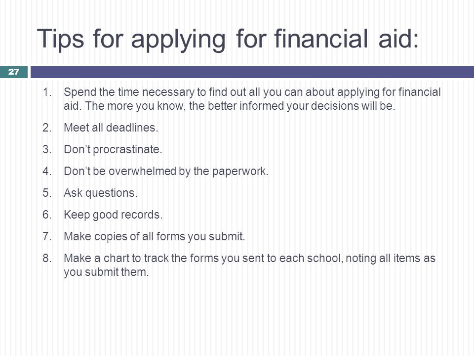 Tips for applying for financial aid: