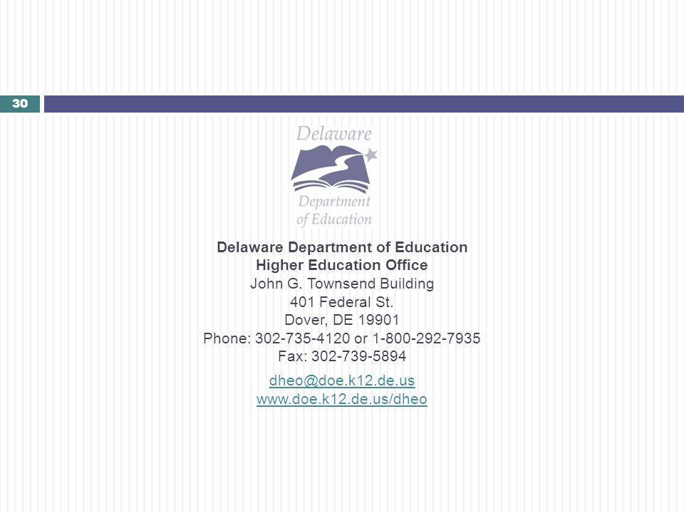 Delaware Department of Education Higher Education Office John G