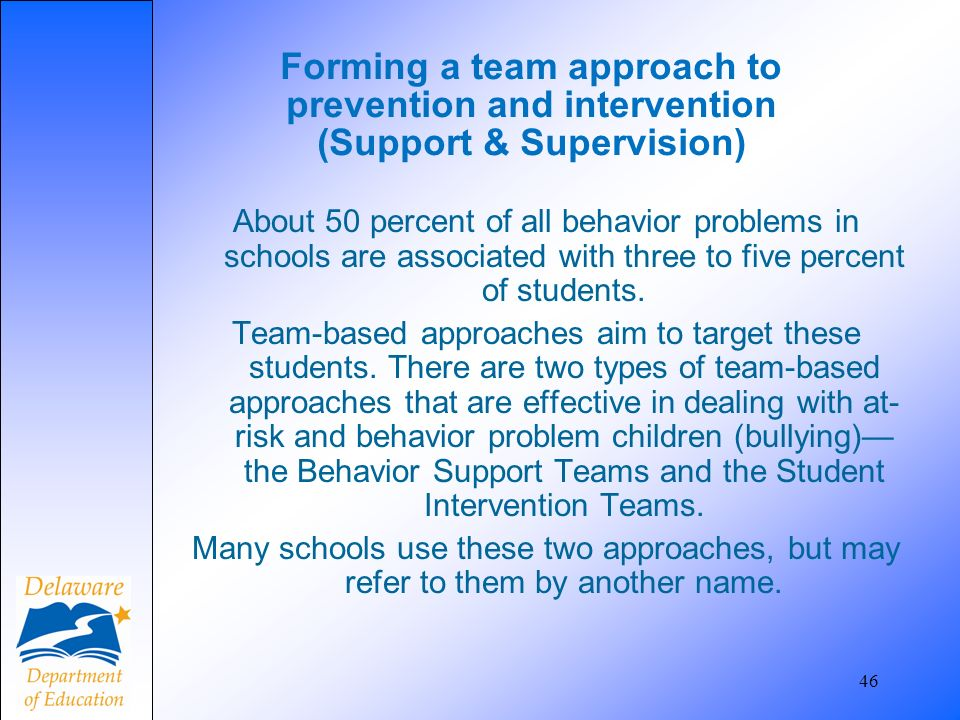 Forming a team approach to prevention and intervention (Support & Supervision)