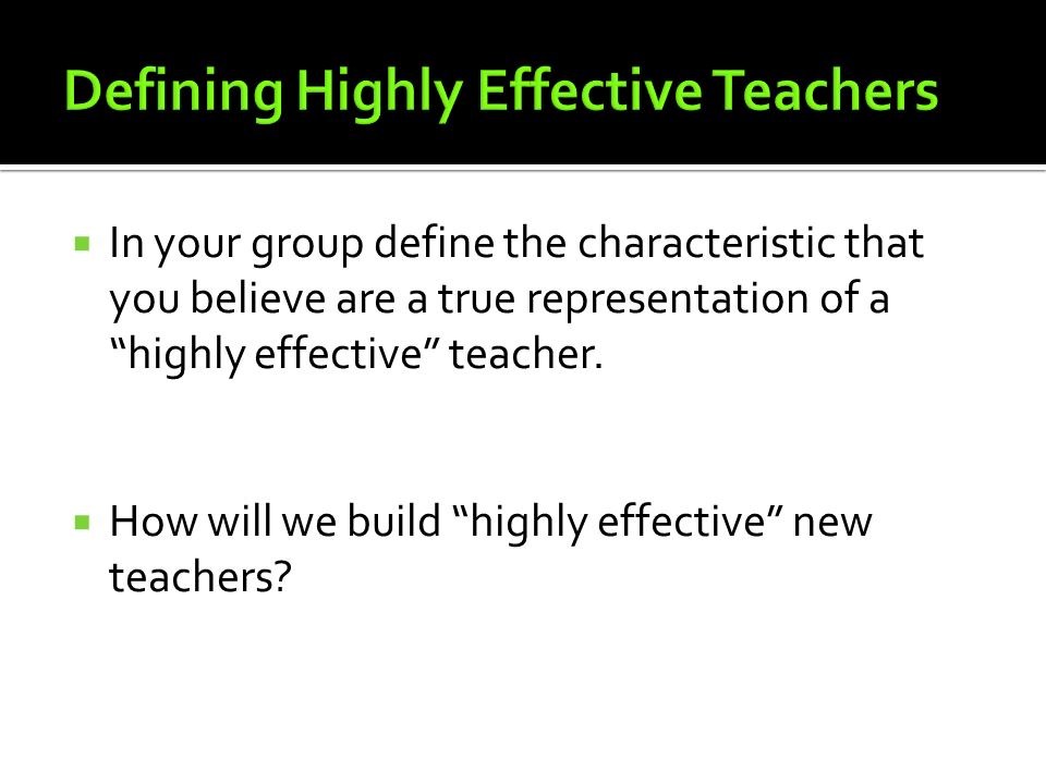 Defining Highly Effective Teachers