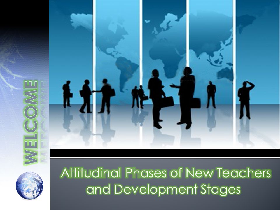 Attitudinal Phases of New Teachers and Development Stages