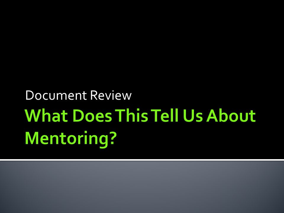 What Does This Tell Us About Mentoring