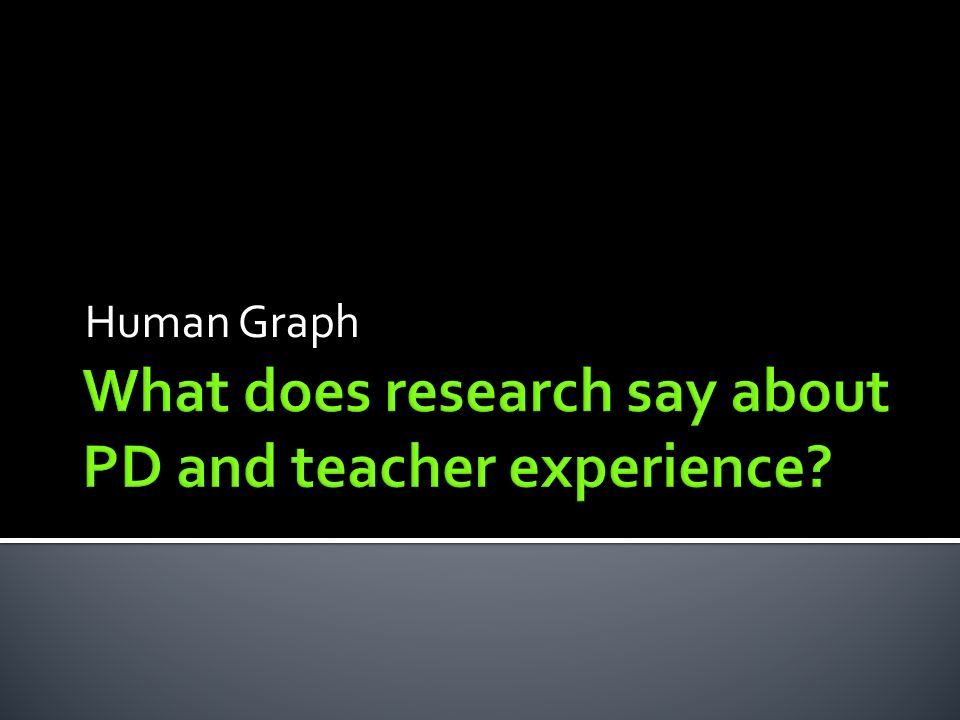 What does research say about PD and teacher experience