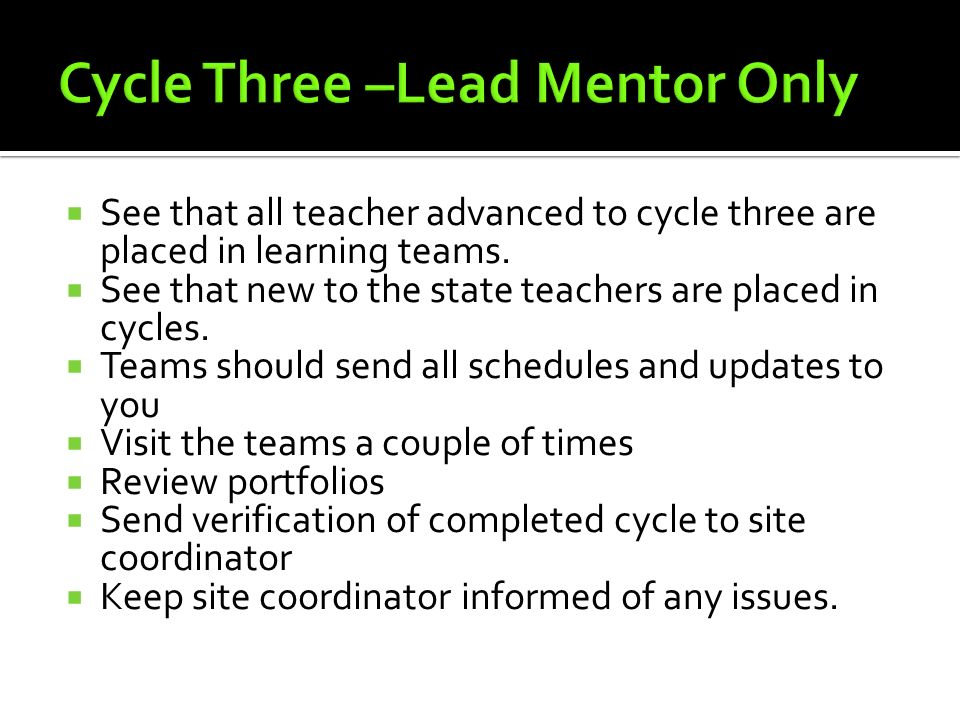 Cycle Three –Lead Mentor Only