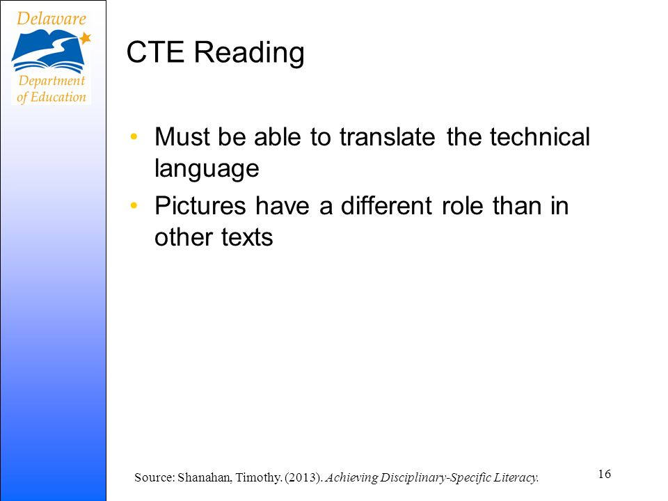 CTE Reading Must be able to translate the technical language
