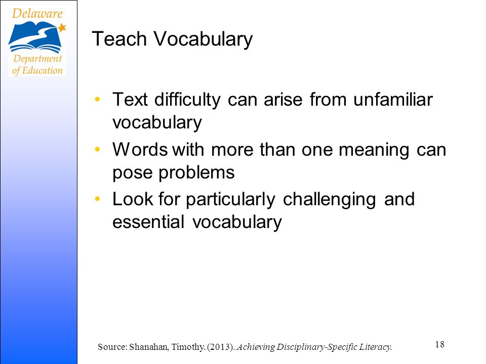 Teach Vocabulary Text difficulty can arise from unfamiliar vocabulary