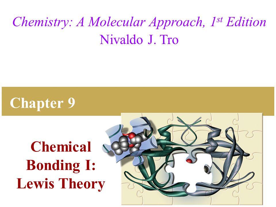 Chemical Bonding I Lewis Theory
