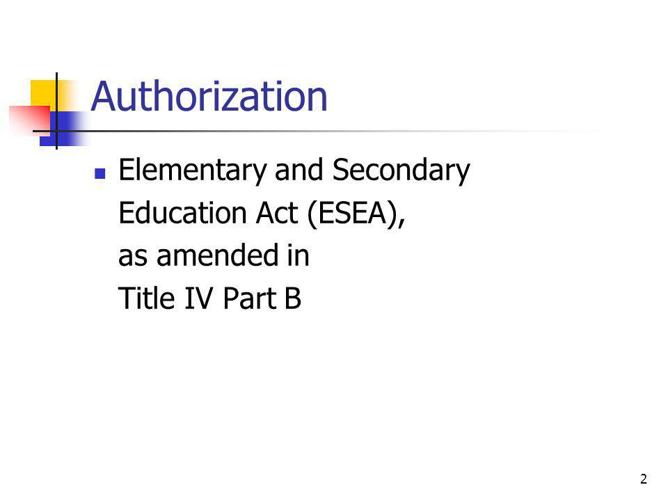 Authorization Elementary and Secondary Education Act (ESEA),