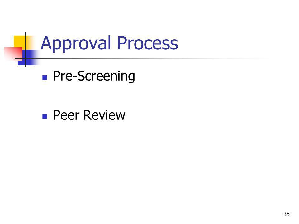 Approval Process Pre-Screening Peer Review