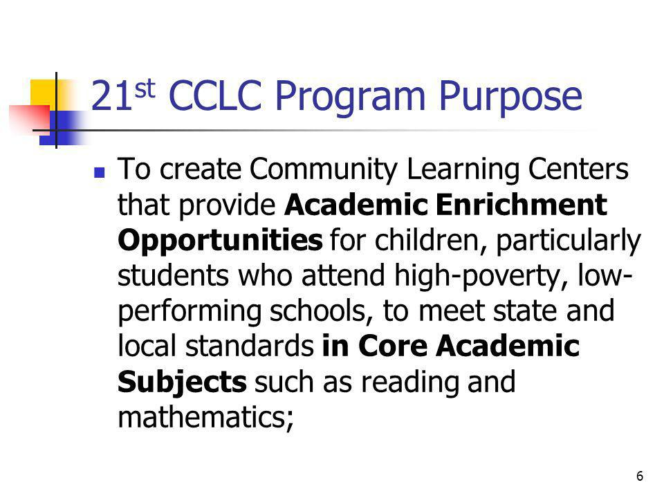 21st CCLC Program Purpose