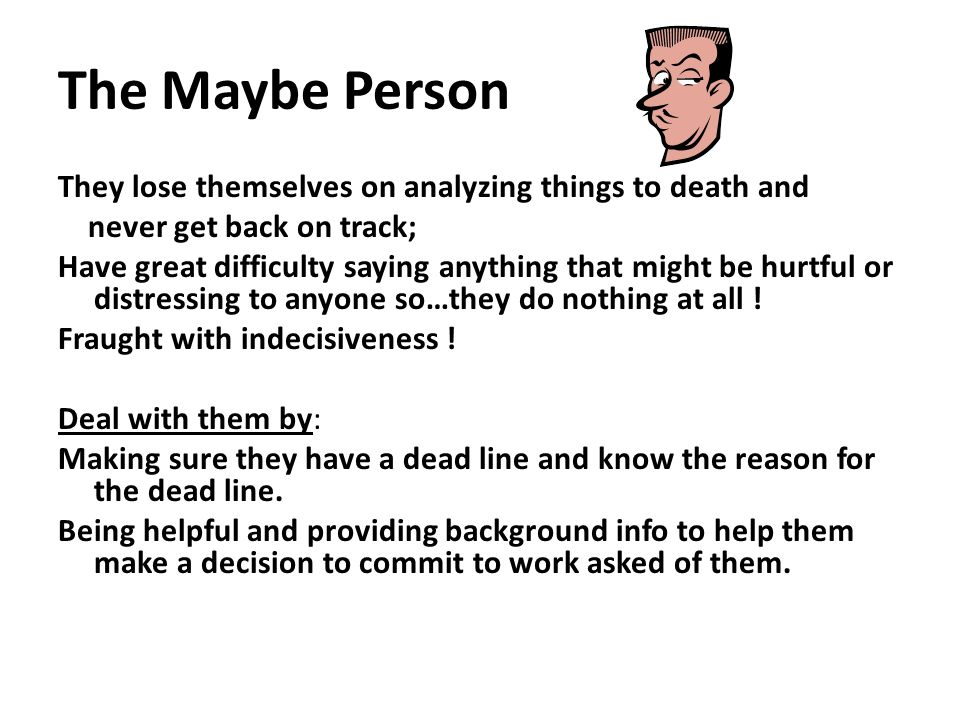The Maybe Person