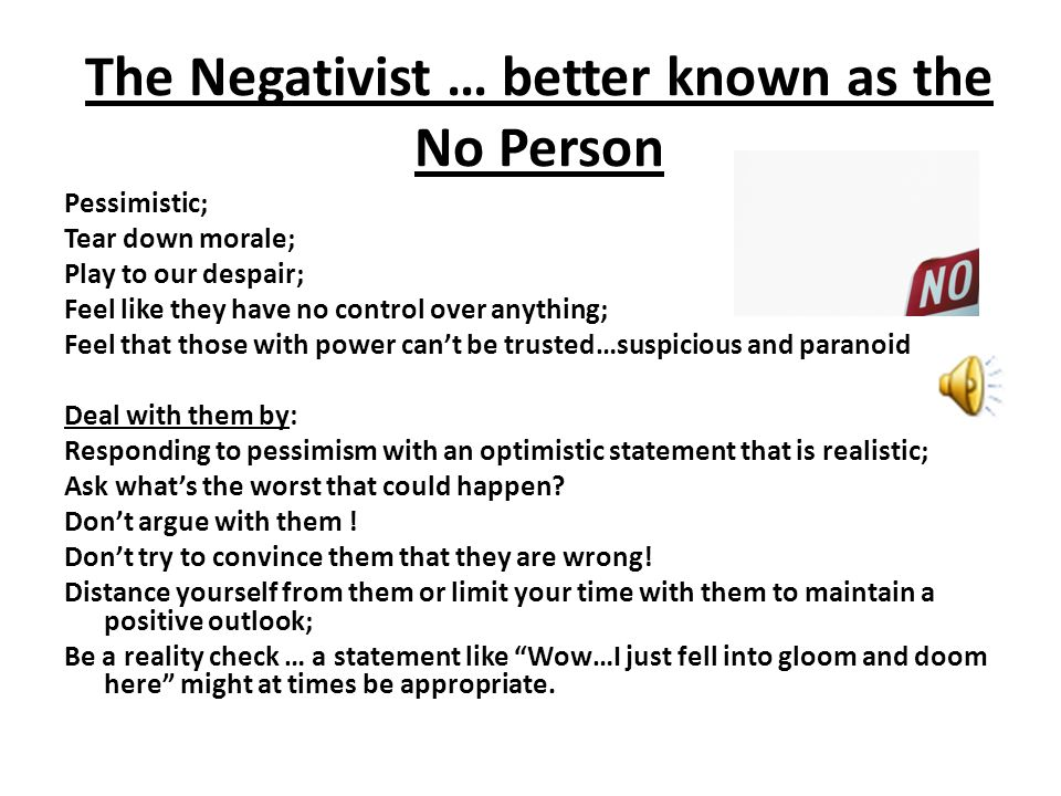 The Negativist … better known as the No Person