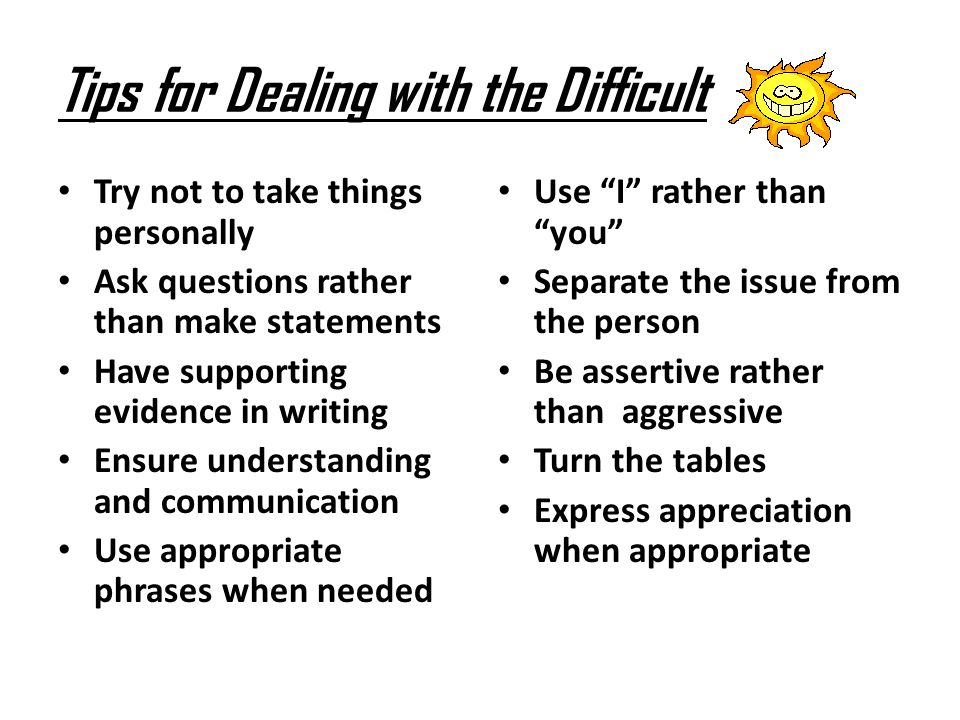Tips for Dealing with the Difficult