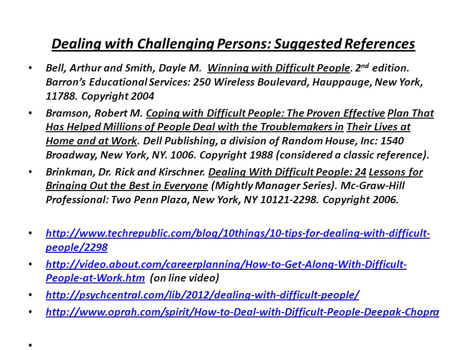 Dealing with Challenging Persons: Suggested References