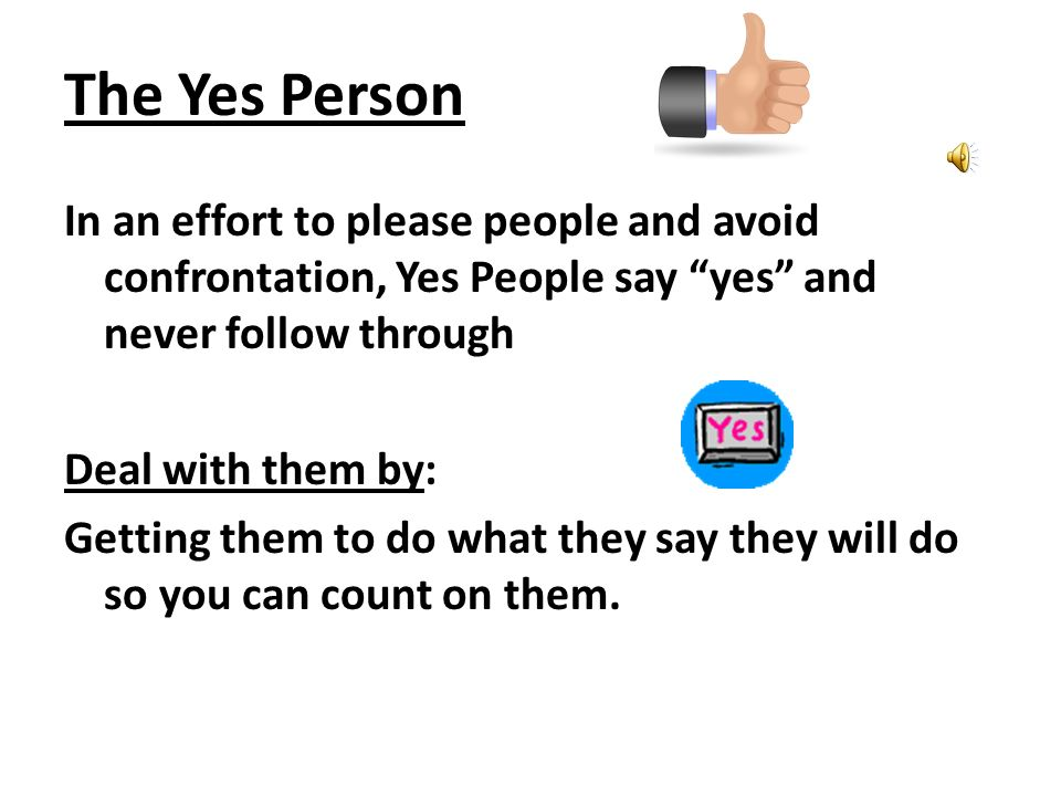 The Yes Person