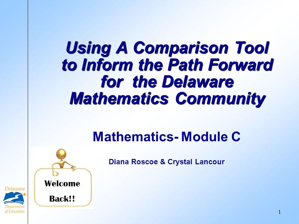 Mathematics- Module C Diana Roscoe & Crystal Lancour