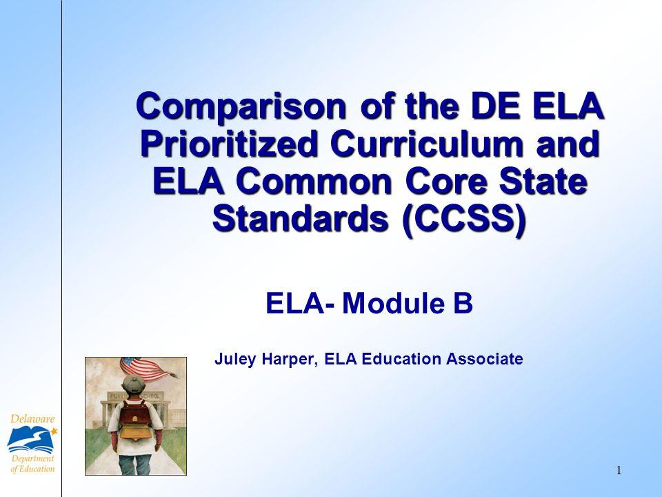 ELA- Module B Juley Harper, ELA Education Associate